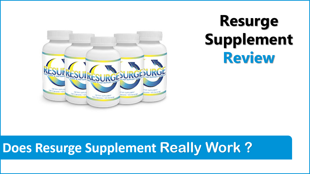 Resurge Supplement Review (Updated 2021) Should You Buy?