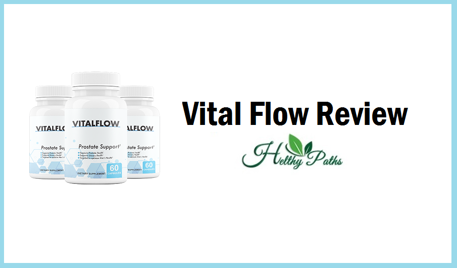Vital Flow Scam (Updated). Does It Work?
